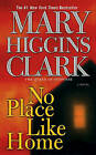No Place Like Home by Mary Higgins Clark (Paperback / softback)