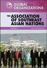 The Association of Southeast Asian Nations by Gerald W. Fry (Hardback, 2008)