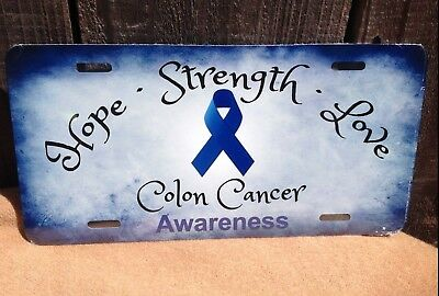 Hope Strength Love Colon Cancer Awareness Ribbon Auto Car Truck License Plate Ebay