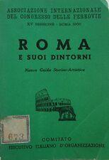 V1462 LIBRO NUOVA GUIDA DI ROMA E SUOI DINTORNI DEL DOTT. SAVERIO PISANI 12a ...