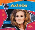 Adele: Singing Sensation by Sarah Tieck (Hardback, 2013)