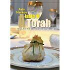 Taste of Torah: Recipes, Divrei Torah & Stories to Enrich Every Shabbat by Aviv Harkov (Hardback, 2015)