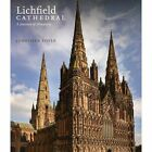 Lichfield Cathedral: A Journey of Discovery by Jonathan Foyle (Paperback, 2016)