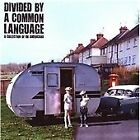 Various Artists - Divided By a Common Language (a Collection of Uk Americana, 2010)