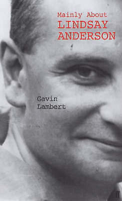 1 of 1 - Mainly About Lindsay Anderson: A Memoir  by Gavin Lambert, BRAND NEW HB     A16