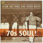 70s Soul! von Slim Ali & The Hodi Boys (2014)