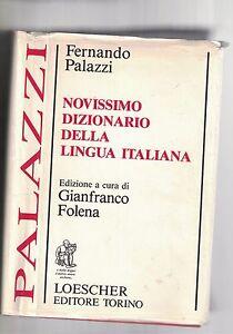 NOVISSIMO-DIZIONARIO-DELLA-LINGUA-ITALIANA-F-PALAZZI-1986
