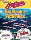 Cleveland Indians: The Big Book of Activities by Peg Connery-Boyd (Paperback / softback, 2016)