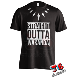 afbbf5121 Straight Outta Wakanda T-Shirt black panther Shirt Men Women Kid Tee ...