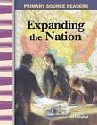 Expanding the Nation by Jill K Mulhall (Paperback / softback, 2005)