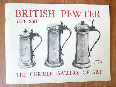 British Pewter 1600-1650--Currier Museum Exhibition Catalogue