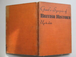 Good-Grant-039-s-Synopsis-of-British-History-Grant-1939-01-01-Faded-spine-No-du