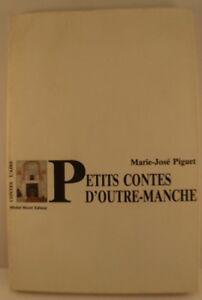 Marie-Jose-Piguet-034-Petits-Contes-d-039-Outre-Manche-034-Editions-de-L-039-Aire-Lausanne