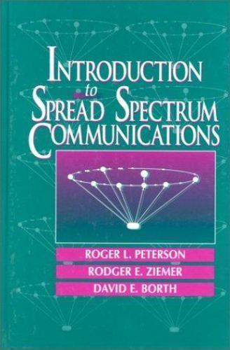 Introduction To Spread Spectrum Communications By Rodger E