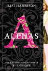 Alphas 9780316035798 by Lisi Harrison Paperback