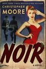Noir : A Novel by Christopher Moore (2018, Hardcover)