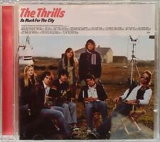"""The Thrills - So Much for the City (CD 2003) Features """"Santa Cruz"""" """"Big Sur"""""""