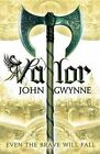 Valor by John Gwynne (Paperback / softback, 2014)