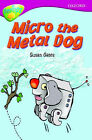 Oxford Reading Tree: Level 10B: Treetops: Micro Metal Dog by Suan Gates (Paperback, 2006)