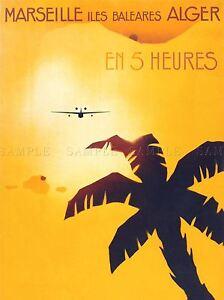 ADVERT-TRAVEL-MARSEILLE-ALGER-SILHOUETTE-PALM-PLANE-ART-POSTER-PRINT-LV294