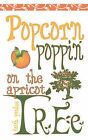Popcorn Poppin on the Apricot Tree by FAITH ANN PAULUS (Paperback, 2008)