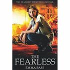 The Fearless by Emma Pass (Paperback, 2014)