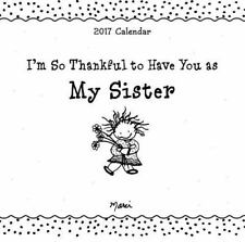 2017 Calendar Im So Thankful To Have You As My Sister By Marci 2016 Calendar