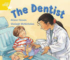 Rigby Star Guided 1 Yellow Level: The Dentist Pupil Book (Single) by Alison Hawes (Paperback, 2000)