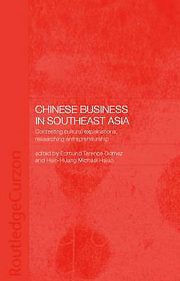 Chinese Business in Southeast Asia by Hsiao, Hsin-Huang Michael, Gomez, Terence