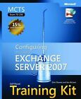 MCTS Self-paced Training Kit (exam 70-236): Configuring Microsoft Exchange Server 2007 by Orin Thomas, Ian McLean (Mixed media product, 2007)