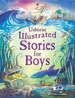 Illustrated Stories For Boys by Usborne Publishing Ltd (Hardback, 2006)