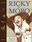 Ricky and Mobo by Roscoe Orman (Paperback / softback, 2013)