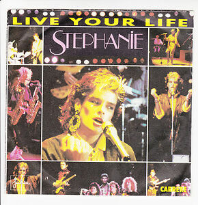 STEPHANIE-Vinyle-45-tours-SP-7-034-LIVE-YOUR-LIFE-BESOIN-CARRERE-14196-RARE