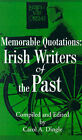 Memorable Quotations: Irish Writers of the Past by Writers Club Press (Paperback / softback, 2001)