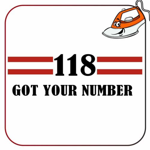118 Got Your Number TShirt Iron On Fabric Heat Transfer Hen Do Party Top Crew