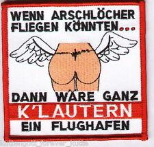 """Anti Lautern Aufnäher """"Dann wäre ganz K´Lautern.""""Kutte Weste Fan Patch Block neu"""