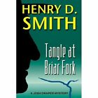 Tangle at Briar Fork: A Josh Draper Mystery by Henry D. Smith (Paperback, 2010)