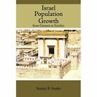 Israel Population Growth From Genesis to Exodus 9781438966298 Paperback