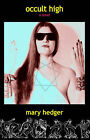 Occult High: History of Fun, Book 2 by Mary Hedger (Hardback, 2004)