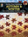 Quilts That Celebrate Autumn & Winter by Combs, A01, Alastair, Reynolds, Karen Combs, Bethany S Reynolds, Shay (Paperback / softback, 2013)