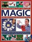 Mastering the Art of Magic: Two Great Books of Conjuring Tricks : Includes Illusions, Puzzles and Stunts with 300 Step-by-step Projects for You to Try, in Over 2300 Photographs by Nicholas Einhorn (Hardback, 2011)