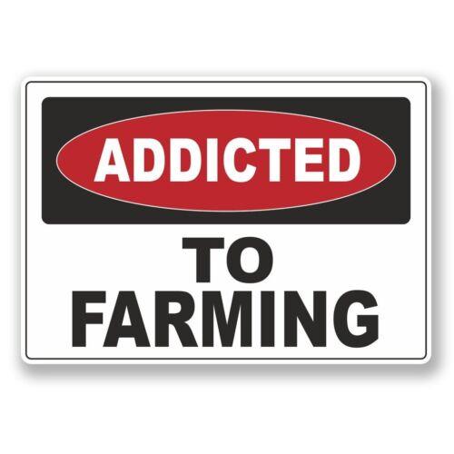2 x Addicted to Farming Vinyl Sticker Laptop Travel Luggage Car #6546