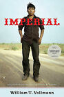 Imperial by William T Vollmann (Paperback / softback, 2010)