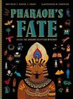 Pharaoh's Fate: Solve the Ancient Egyptian Mystery by Camille Gautier, Stephanie Vernet (Hardback, 2016)