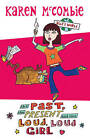 The Past, the Present and the Loud, Loud Girl by Karen McCombie (Paperback, 2006)
