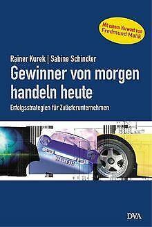Gewinner von morgen handeln heute von Kurek, Rainer... | Buch | Zustand sehr gut
