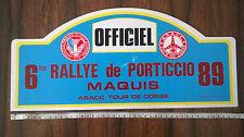 RALLY PORTICCIO MAQUIS 1989 TARGA ORIGINALE DELTA HF RENAULT 5 PEUGEOT 205 GTI