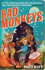 Bad Monkeys by Matt Ruff (Paperback, 2008)