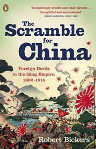 The-Scramble-pour-China-etrangere-Devils-in-Qing-Empire-1832-1914-par-Robert-B