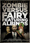 Zombie Versus Fairy Featuring Albinos by James Marshall (Paperback, 2013)